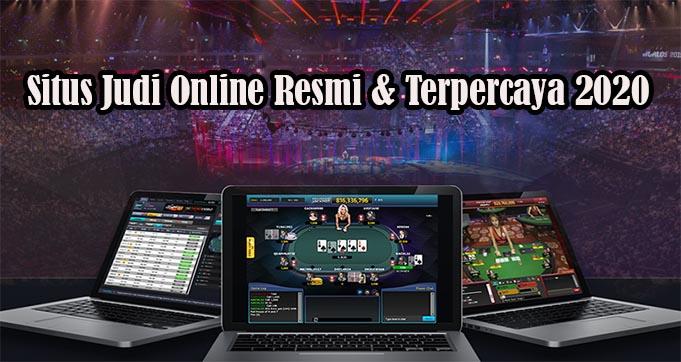 Situs Judi Online Resmi & Terpercaya 2020